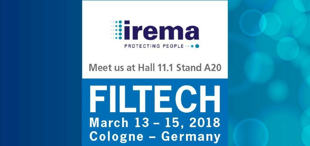 Filtech: March 13-15 2018, Cologne, Germany Meet Irema at hall 11.1 stand a20